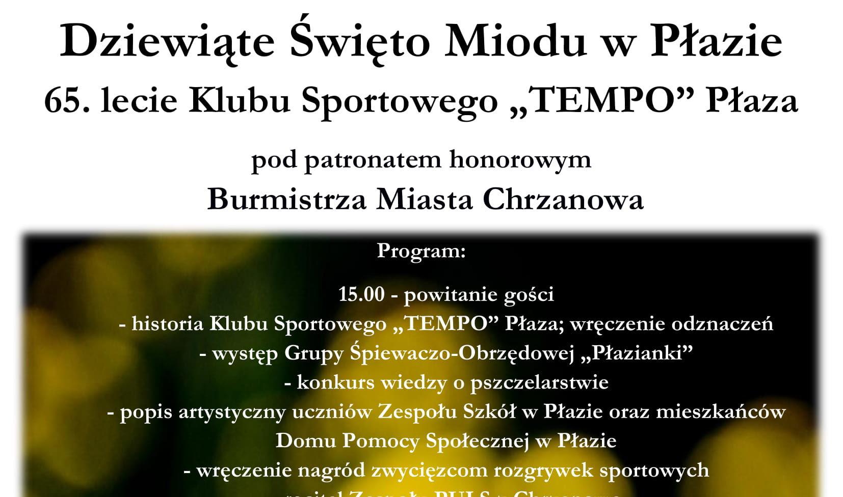 """Dziewiąte Święto Miodu w Płazie, 65. lecie Klubu Sportowego """"TEMPO"""" Płaza"""