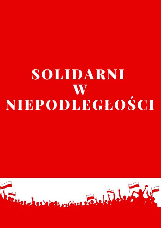 Solidarni w Niepodległości