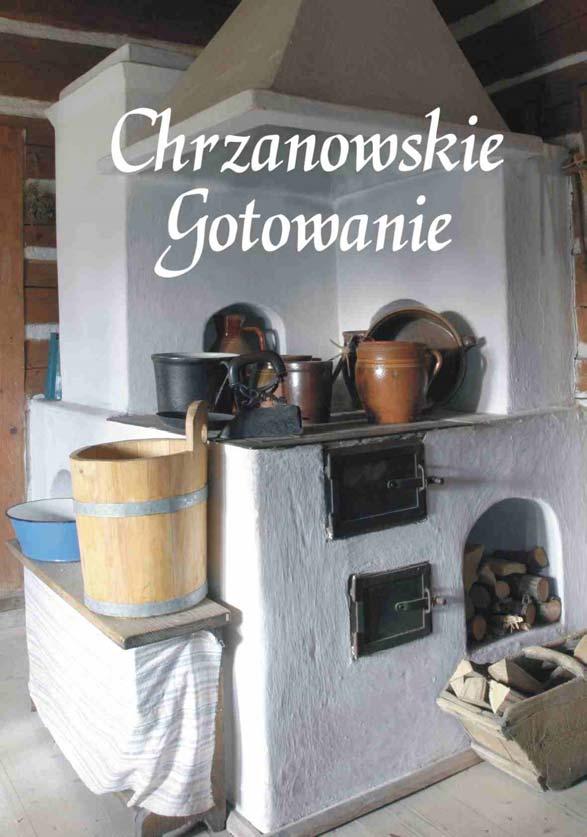 książka pod tytułem Chrzanowskie Gotowanie