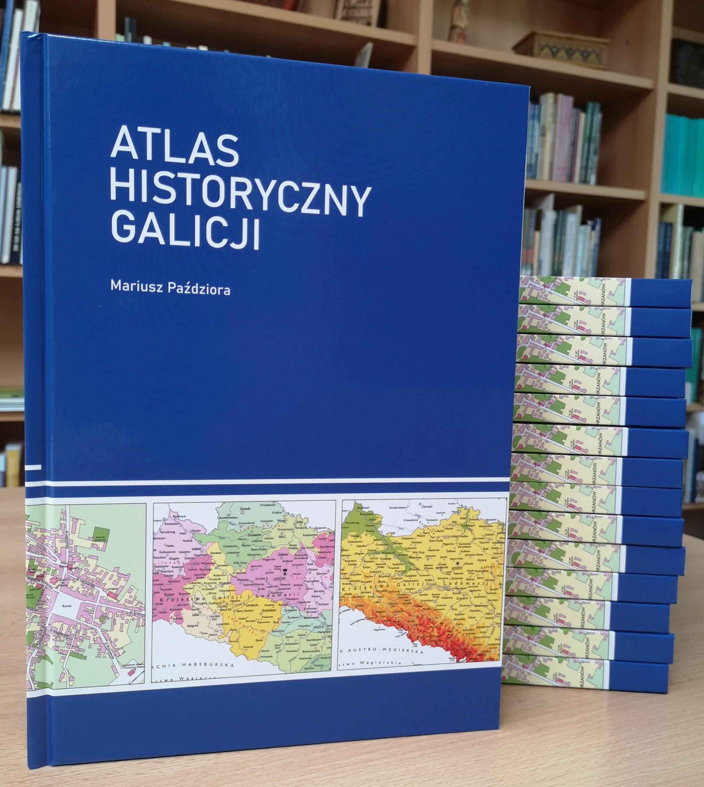 """""""Atlas Historyczny Galicji"""" Mariusza Paździory już dostępny w sprzedaży."""